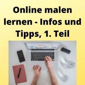 Online malen lernen - Infos und Tipps, 1. Teil