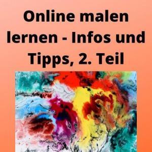 Online malen lernen - Infos und Tipps, 2. Teil